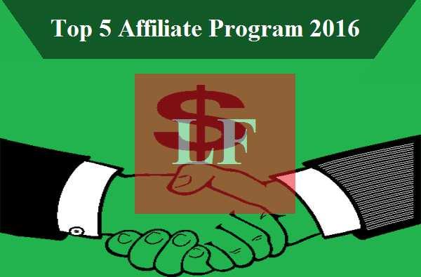 Top 5 Affiliate programs 2016