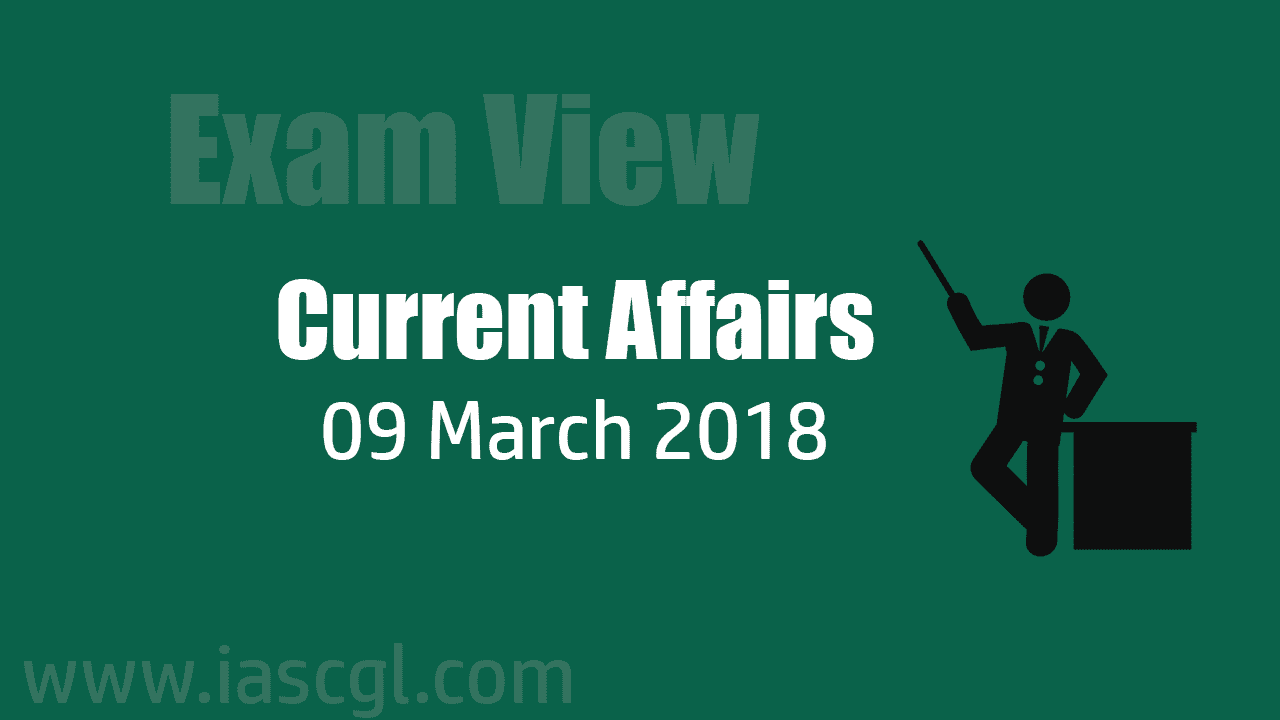 Current Affair 09 march 2018