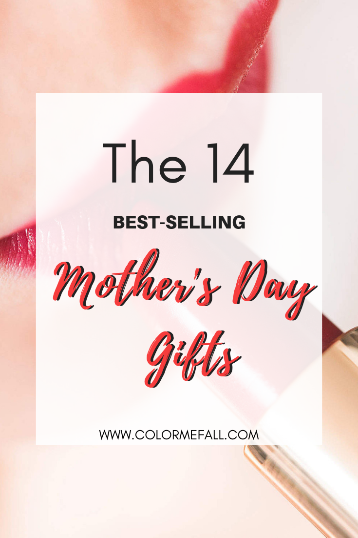 The 14 Best-Selling Mother's Day Gifts