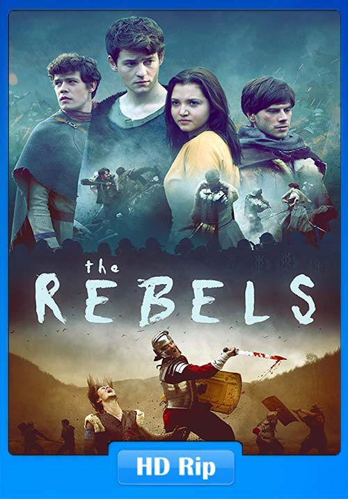 The Rebels 2019 720p WEBRip x264 | 480p 300MB | 100MB HEVC