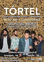 Concierto de Tórtel, Supertennis y Betacam en Sala el Sol