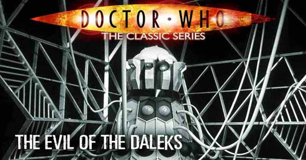 Doctor Who 036: The Evil of the Daleks