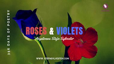 Roses & Violets | Stefn Sylvester Anyatonwu