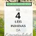 [DICAS] As quatro leis indianas da espiritualidade