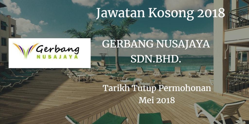 Jawatan Kosong GERBANG NUSAJAYA MALAYSIA SDN.BHD. Mei 2018
