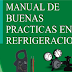 DESCARGAR MANUAL DE BUENAS PRACTICAS EN REFRIGERACIÓN EN ESPAÑOL