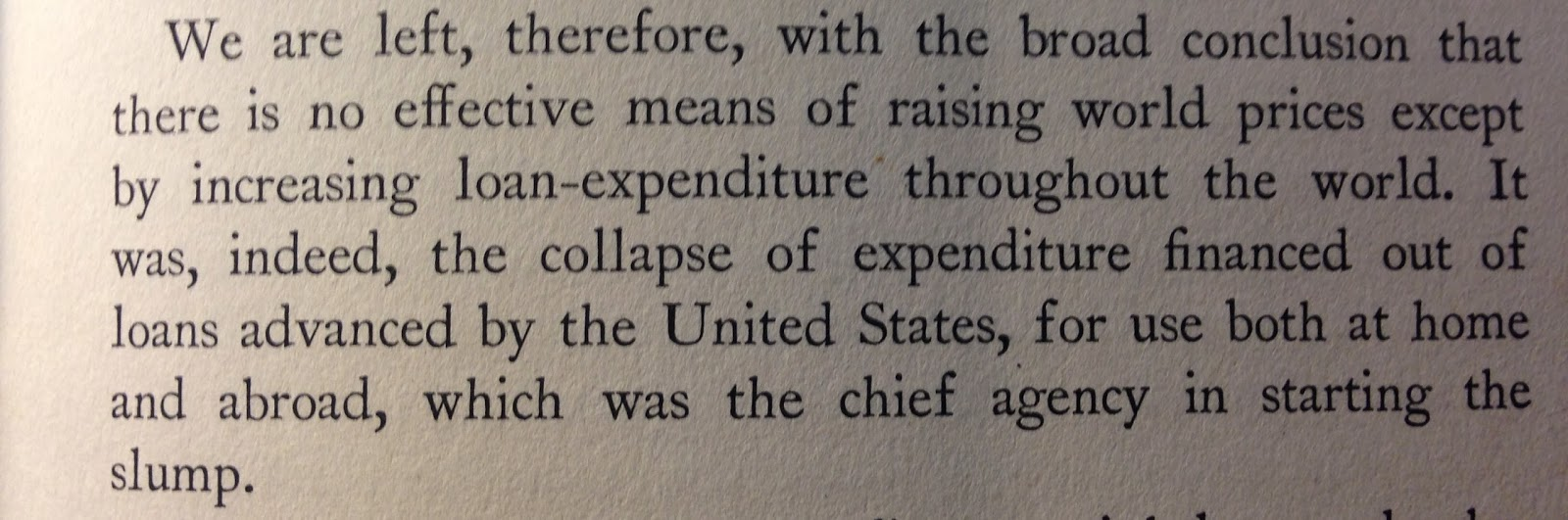 keynes on the causes of the great depression note that he clearly suggests that the global crisis had its epicenter in the us also even though he is concerned the role of expenditure in the