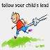 4 reasons you should try following your child's lead