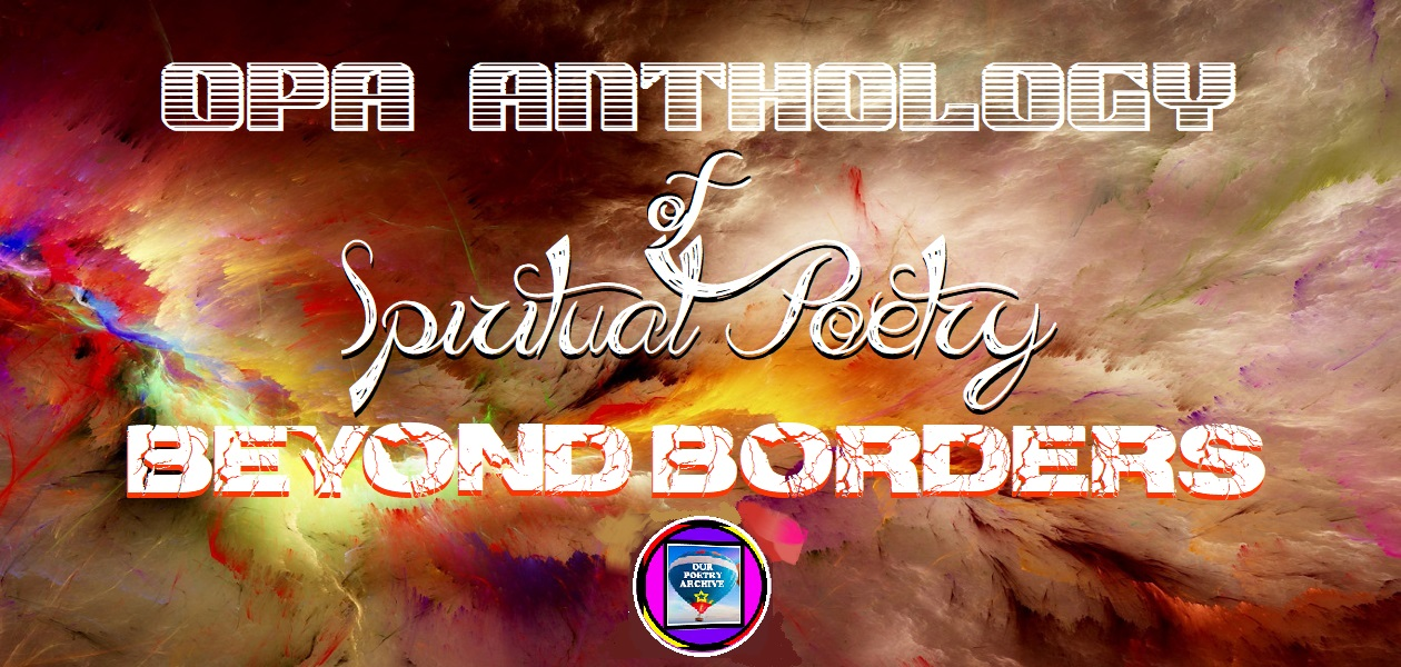 Opa Anthology of Spiritual Poetry 'Beyond Borders'