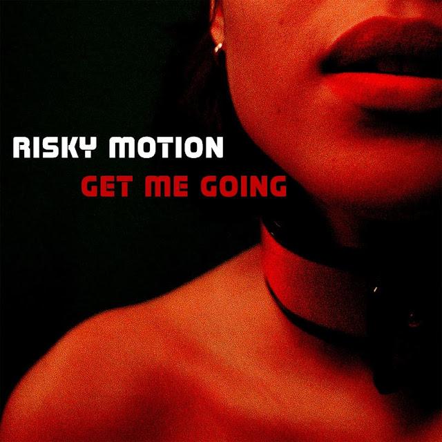 Risky Motion Unveil Debut Single 'Get Me Going'
