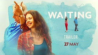 New Hindi Movie WAITING _ Official Trailer _ Naseeruddin Shah _ Kalki Koechlin _ Releasing 27 May