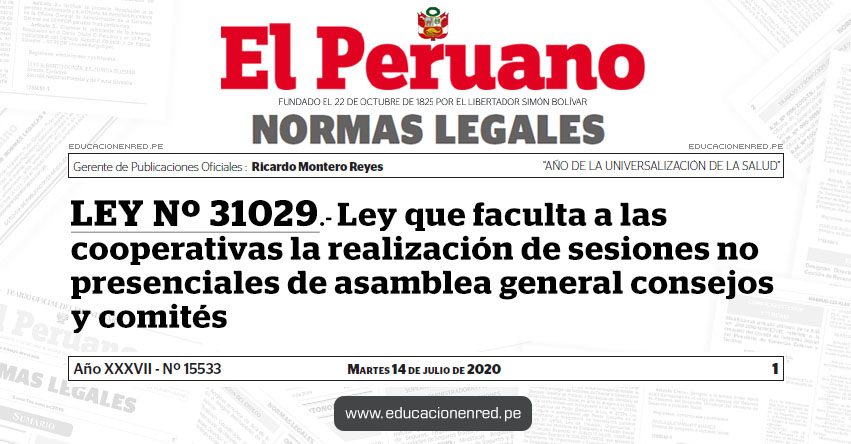 LEY Nº 31029.- Ley que faculta a las cooperativas la realización de sesiones no presenciales de asamblea general consejos y comités
