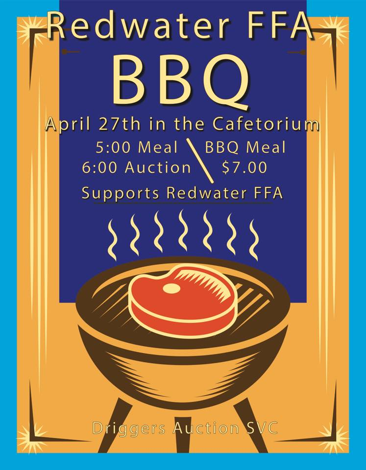 The Redwater FFA wants you to come to their delicious BBQ and Auction on April 27