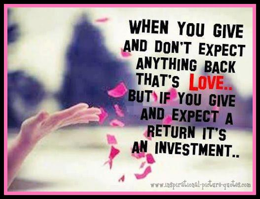 Dont Expect Anything Back Love Quote Inspirational Picture Quotes