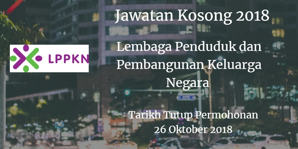 Jawatan Kosong LPPKN 26 Oktober 2018
