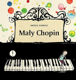 Mały Chopin - Michał Rusinek