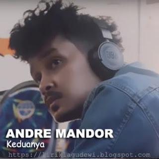 Andre Mandor - Keduanya