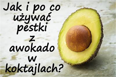 https://zielonekoktajle.blogspot.com/2018/01/jak-i-po-co-uzywac-pestki-z-awokado-w.html