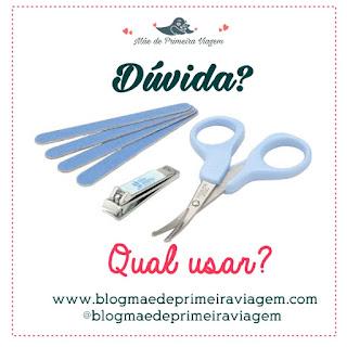 Unhas de bebê: O que devo usar? Lixa, cortador ou tesourinha?