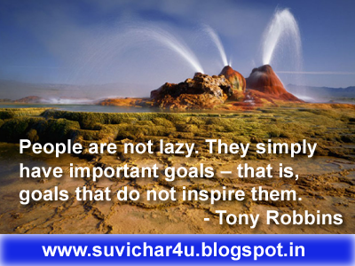 People are not lazy. They simply have important goals – that is, goals that do not inspire them.