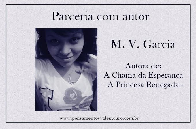 Parceria com autor:  M. V. Garcia