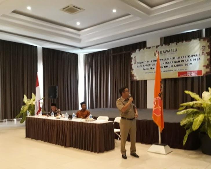 Bawaslu Pangandaran : Awas, Laten Subyektif ASN dan Kepala Desa
