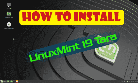 How to install Linux Mint 19 (Tara) Detail & Screenshots