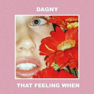Dagny - That Feeling When Lyrics