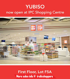 New YUBISO Outlet at IPC Shopping Centre Mall
