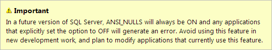 ANSI_NULLS deprecation warning