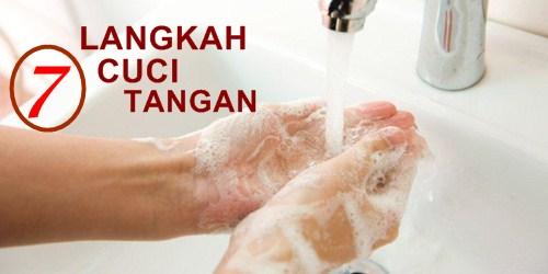 Cara Cuci Tangan 7 Langkah Pakai Sabun yang Benar