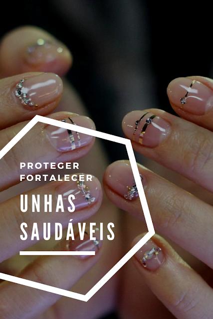 Proteger-Fortalecer-unhas
