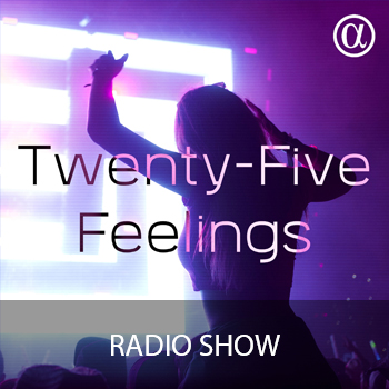 Twenty-Five Feelings Radio Show