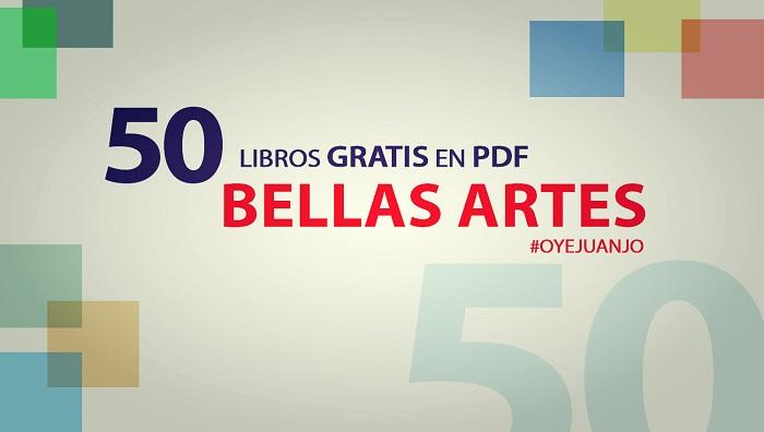 50 Libros digitales gratis para estudiantes de Bellas Artes | Oye ...