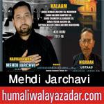 http://www.humaliwalayazadar.com/2017/09/mehdi-jarchavi-nohay-2018.html