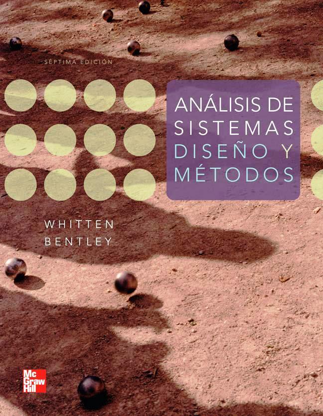 Análisis de Sistemas: Diseño y métodos, 7ma Edición – Jeffrey L. Whitten