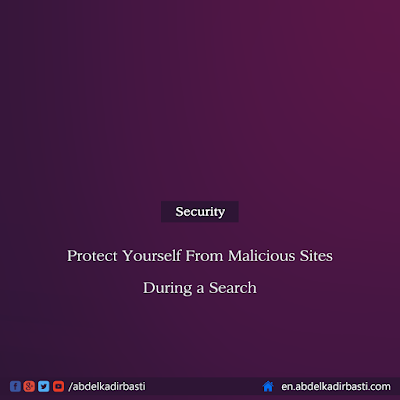 Protect Yourself From Malicious Sites During a Search