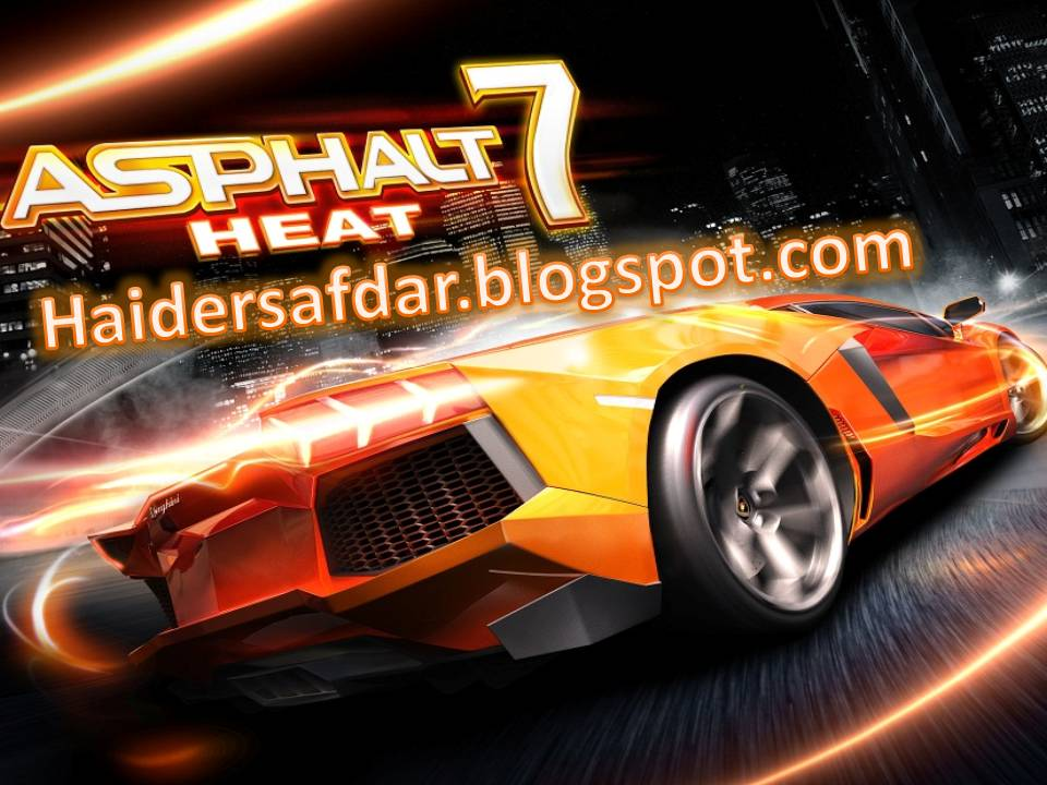 asphalt 7 heat android free download full version