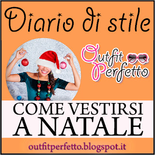 COME VESTIRSI A NATALE: idee OUTFIT last minute... anti stress!