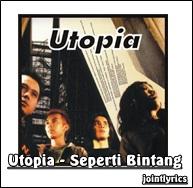 Utopia%2B %2BSeperti%2BBintang jointlyrics