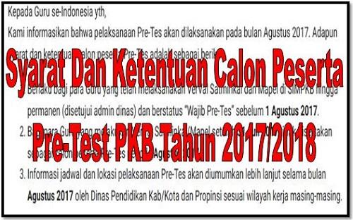 Syarat Dan Ketentuan Calon Peserta Pre-Test PKB Tahun 2017/2018