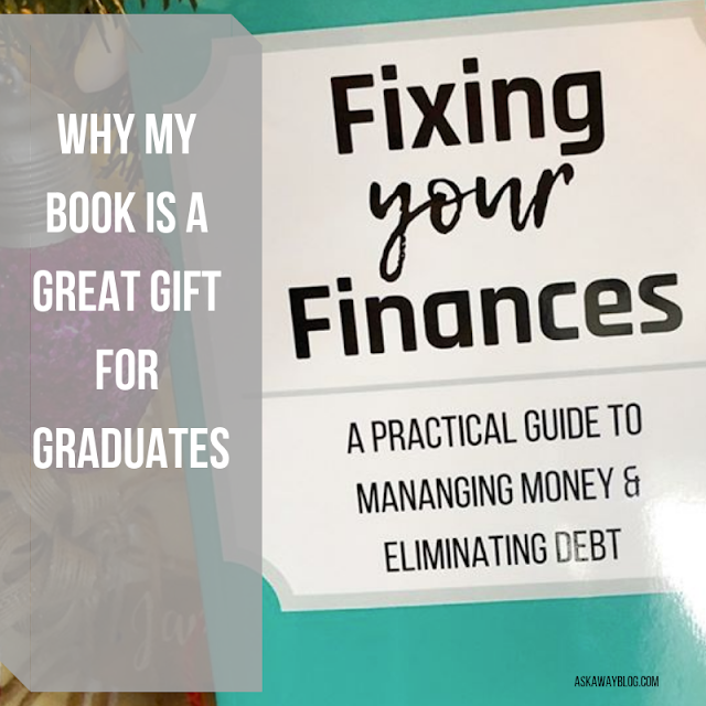 Why My Book, Fixing Your Finances, Makes a Great Gift for Graduates