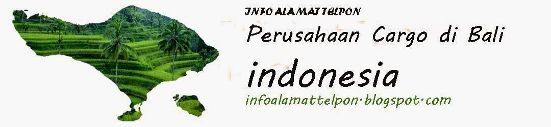 Daftar Perbisnisan Cargo di Bali-Indonesia