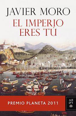 El imperio eres tú - Javier Moro (2011)