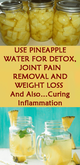 Underestimated Pineapple Water Found to Cure Joint Pain, Help Weight Loss & Cures Inflammation