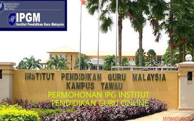 Permohonan IPG 2018 Online Institut Pendidikan Guru