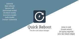 ဖုန္း service သမားေတြေဆာင္ထားသင့္တဲ့ -  Quick Reboot Pro [ROOT] v1.3 Apk