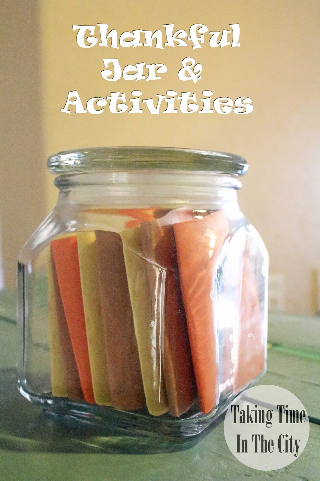 Thanksgiving Activities Jar Our Boy Life Activities