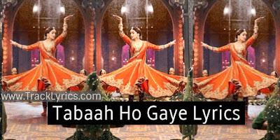 tabaah-ho-gaye-lyrics-shreya-ghoshal-kalank-madhuri-dixit
