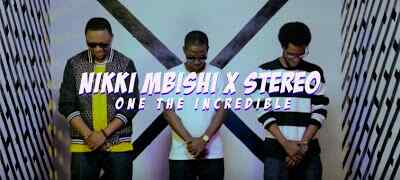 Download Video | Nikki Mbishi x Stereo x One The Incredible - Over and Over